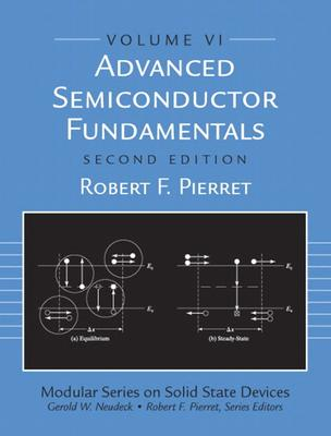 Advanced Semiconductor Fundamentals By Pierret, Robert F.