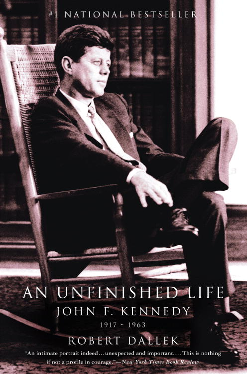 An Unfinished Life By Dallek, Robert