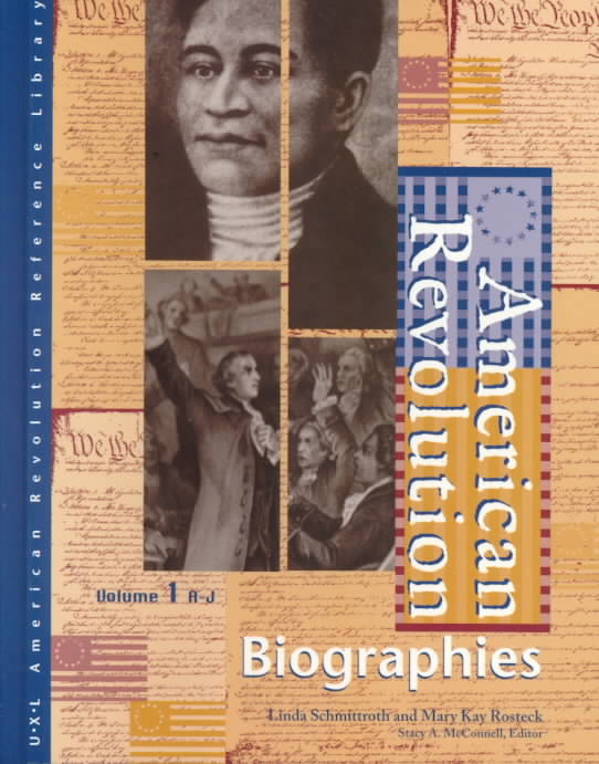 American Revolution Biographies By Schmittroth, Linda/ Rosteck, Mary Kay/ McConnell, Stacy A. (EDT)