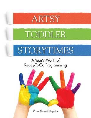 Artsy Toddler Storytimes By Hopkins, Carol